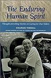 The Enduring Human Spirit, Charles Tindell, 1882883519