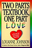 Two Parts Textbook, One Part Love, LouAnne Johnson, 0786862750