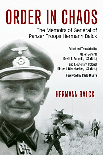 Order in Chaos: The Memoirs of General of Panzer Troops Hermann Balck (Foreign Military Studies) Cha Tank