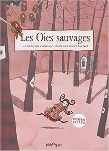 """Afficher """"Les oies sauvages"""""""