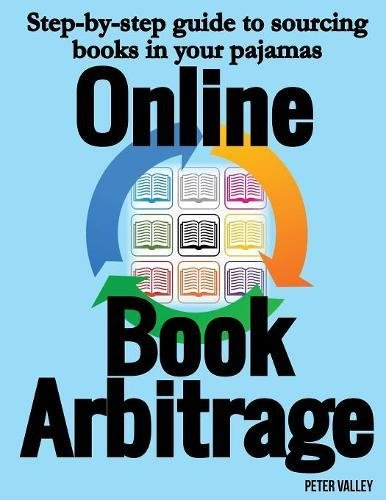 Download Online Book Arbitrage: Step-by-step guide to sourcing books in your pajamas PDF Text fb2 book