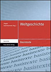 Weltgeschichte (Basistexte - Geschichte) (German Edition)