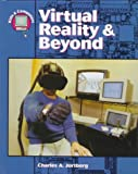 img - for Virtual Reality and Beyond (Kids & Computers) book / textbook / text book