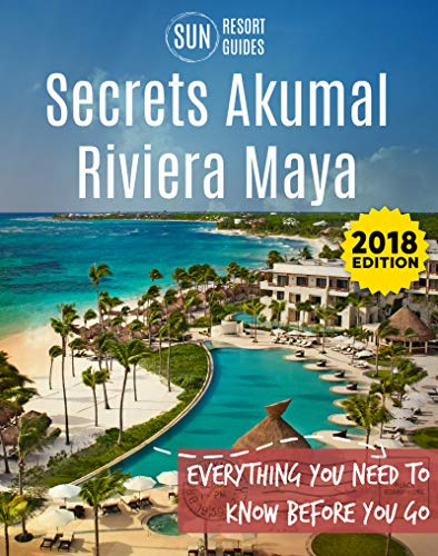 (Secrets Akumal Riviera Maya: Everything you need to know before you go)