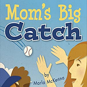 Mom's Big Catch Audiobook