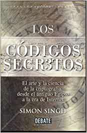 Codigos secretos, los: Amazon.es: Singh, Simon: Libros