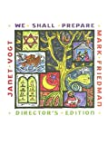 We Shall Prepare, Mark Friedman and Janet Vogt, 1579920233