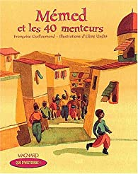 Mémed et les 40 menteurs par Françoise Guillaumond