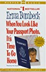 When You look Like Your Passport Photo, It's Time to Go Home par Bombeck