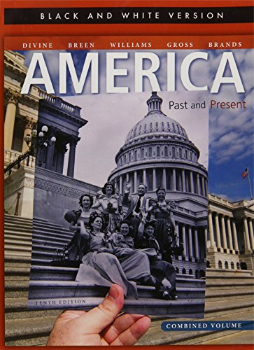 America Past and Present, Black and White Edition Combined Volume (10th Edition)
