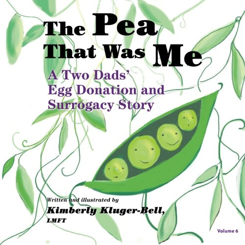 The Pea That Was Me: A Two Dads