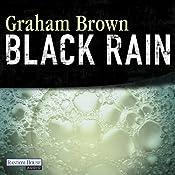 Black Rain | Graham Brown