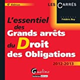 Image de Essentiel des Grands Arrets du Droit des Obligations, Quatrième Edition (l')