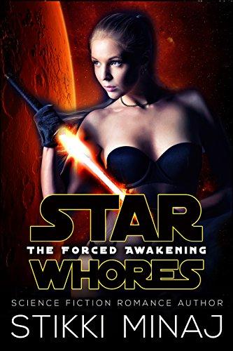 Star Whores The Forced Awakening A Scifi Menage Parody By Minaj Stikki