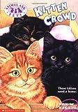 Kitten Crowd, Lucy Daniels, 0439051592