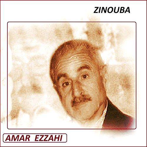 amar ezzahi zinouba