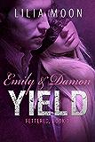 YIELD - Emily & Damon (Fettered Book 1)
