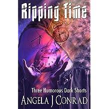 Ripping Time: Three Humorous Dark Shorts