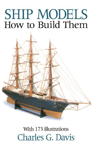 Ship Models: How to Build Them (Dover Woodworking) (English Edition)