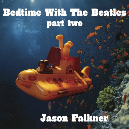 Bedtime With the Beatles 2 by Adrenaline Music