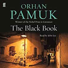 The Black Book Audiobook by Orhan Pamuk Narrated by John Lee