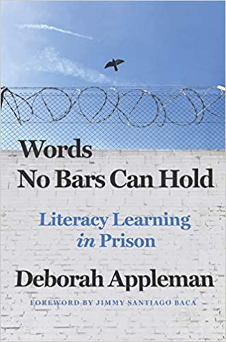 Learning Behind Bars >> Amazon Com Words No Bars Can Hold Literacy Learning In