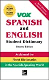 VOX Spanish and English Student Dictionary, Hardcover, 2nd Edition, Vox, 0071814515