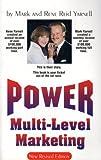 Power Multi-Level Marketing, Mark Yarnell and Rene R. Yarnell, 1883599016