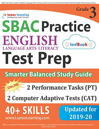 SBAC Test Prep: Grade 3 English Language Arts Literacy (ELA) Common Core Practice Book and Full-length Online Assessments: Smarter Balanced Study Guide (Common Core Ela Test Prep)