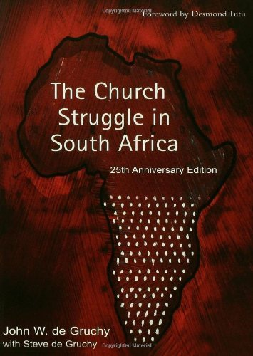 Read Online The Church Struggle In South Africa: 25th (Fifth) Edition PDF