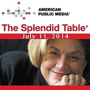 The Splendid Table, Feeding 9 Billion, Dennis Dimick, Andrew Schloss, and Roy Choi, July 11, 2014 Radio/TV Program