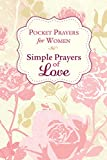 Pocket Prayers for Women: Simple Prayers of Love