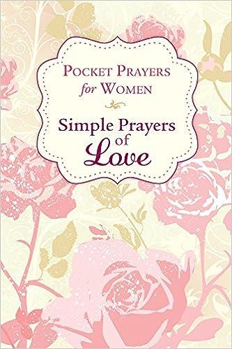 Pocket Prayers for Women: Simple Prayers of Love: Editors of
