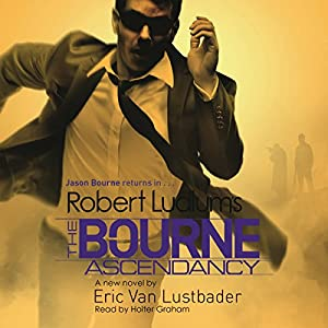 Robert Ludlum's the Bourne Ascendancy Hörbuch
