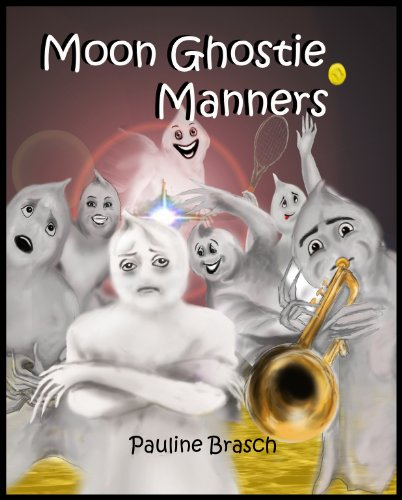 Moon Ghostie Manners (Moon Ghosties)