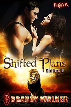 Shifted Plans: Shifter U by [Walker, Brandy]