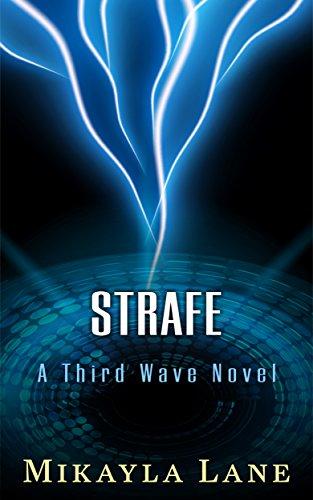 Strafe (Third Wave Book 2)