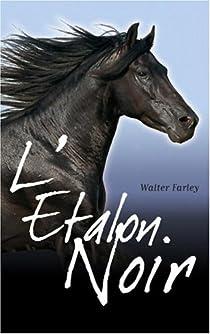 L'étalon noir, tome 1 : L'étalon noir par Walter Farley