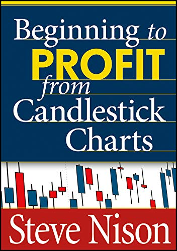 (Beginning to Profit from Candlestick Charts)