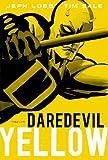 """Daredevil, Vol. 1 - Yellow by Jeph Loeb (2011) Paperback"""