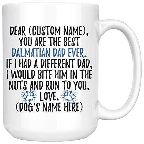 Personalized Dalmatian Dad Gifts, Dalmatian Daddy Mug, Dalmatian Owner Gift, Dalmatian Dog Men Gifts, Dalmatian Dad Present Gift (15 oz) (Personalized Dalmatian)