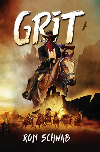 Grit by [Schwab, Ron]