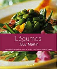 Légumes par Guy Martin