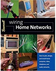 Wiring Home Networks: How to Plan, Design, and Install Home Computer, Video, Telephone and Audio Networks