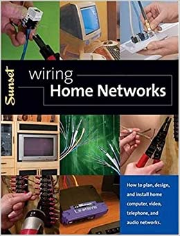 Wiring home networks how to plan design and install home computer video telephone and for Computer network planning and design