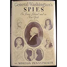 General Washington's spies on Long Island and in New York,