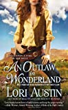 An Outlaw in Wonderland: Once Upon a Time in the West (Once Upon a Time in West) by Lori Austin (2013-06-04)