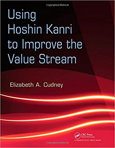 Hoshin kanri the strategic approach to continuous improvement ebook amazon using hoshin kanri to improve the value stream amazon using hoshin kanri to improve the fandeluxe Images