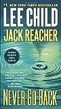 Never Go Back (Jack Reacher) by Child, Lee (2014) Mass Market Paperback