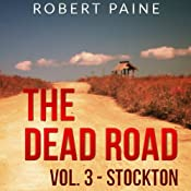 The Dead Road: Stockton, Vol. 3 | Robert Paine